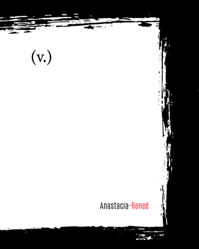 Anastacia-Reneé: (v.) [Second Edition]