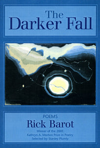 Barot, Rick. The Darker Fall (Sarabande, 2002)