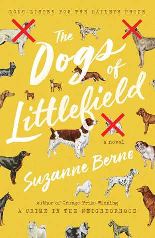 Berne, Suzanne. The Dogs of Littlefield (Simon & Schuster, 2016)
