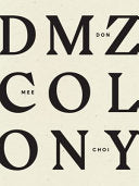 Choi, Don Mee: DMZ Colony