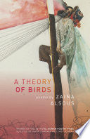 Alsous, Zaina: A Theory of Birds