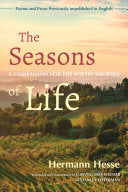 Hesse, Hermann: The Seasons of Life: A Companion for the Poetic Journey