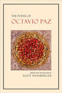 Paz, Octavio: The Poems of Octavio Paz