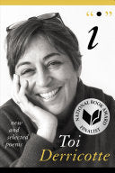 "Derricotte, Toi: ""I"": New and Selected Poems [hardcover]"