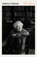 Heaney, Seamus: 100 Poems