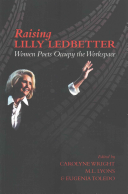 Wright, Carolyne; M.L. Lyons; & Eugenia Toledo (eds.): Raising Lilly Ledbetter: Women Poets Occupy the Workspace
