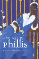 Jeffers, Honorée Fanonne: The Age of Phillis