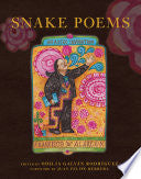 Alarcón, Francisco X.: Snake Poems: An Aztec Invocation