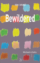 Al-'arabi, Muhyiddin Ibn: Bewildered: Love Poems from Translation of Desires
