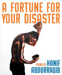 Abdurraqib, Hanif: A Fortune for Your Disaster
