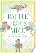 Stallings, A. E.: The Battle Between the Frogs and the Mice: A Tiny Homeric Epic