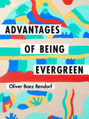 Bendorf, Oliver Baez: Advantages of Being Evergreen