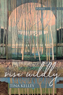 [10/01/2020] Rise Wildly by Tina Kelley