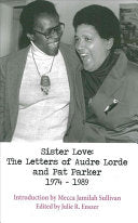 Lorde, Audre: Sister Love: The Letters of Audre Lorde and Pat Parker 1974-1989