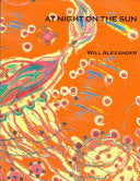 Alexander, Will: At Night on the Sun