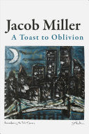 [08/17/2021] A Toast to Oblivion by Jacob Miller