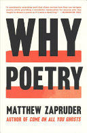 Zapruder, Matthew: Why Poetry