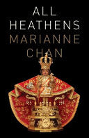 Chan, Marianne: All Heathens