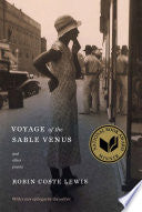 Lewis, Robin Coste: Voyage of the Sable Venus and Other Poems
