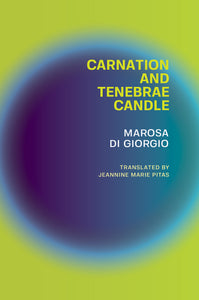 Di Giorgio, Marosa: Carnation and Tenebrae Candle