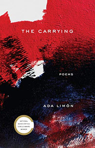 Limón, Ada: The Carrying [hardcover]