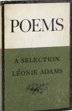 Adams, Léonie: Poems: A Selection [used hardcover]
