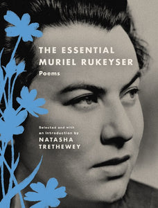 [06/01/2021] The Essential Muriel Rukeyser: Poems