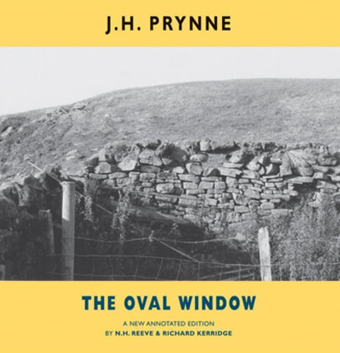 Prynne, J. H.: The Oval Window: A New Annotated Edition