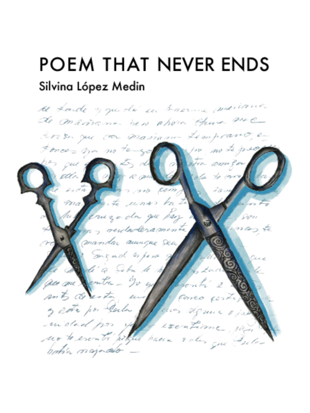 [05/2021] Poem That Never Ends by Silvina López Medin