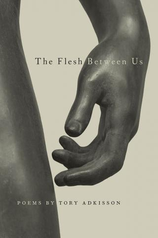 [10/11/2021] The Flesh Between Us by Tory Adkisson