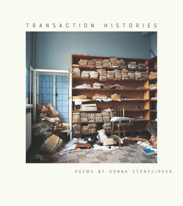 Stonecipher, Donna: Transaction Histories