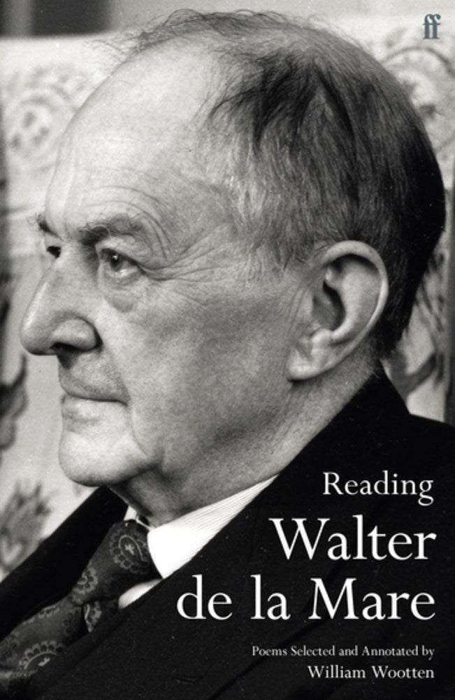 [08/10/2021] Reading Walter de la Mare: Poems Selected and Annotated by William Wootten