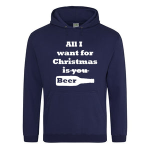 All I Want for Christmas is Beer Hoodie