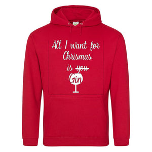 All I want for Christmas is Gin Hoodie