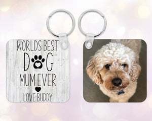 """Worlds Best Dog Mum"" personalised photo Keyring"