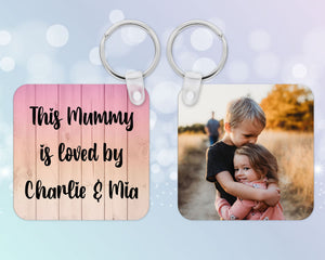 """This Mummy is loved by"" personalised photo Keyring"