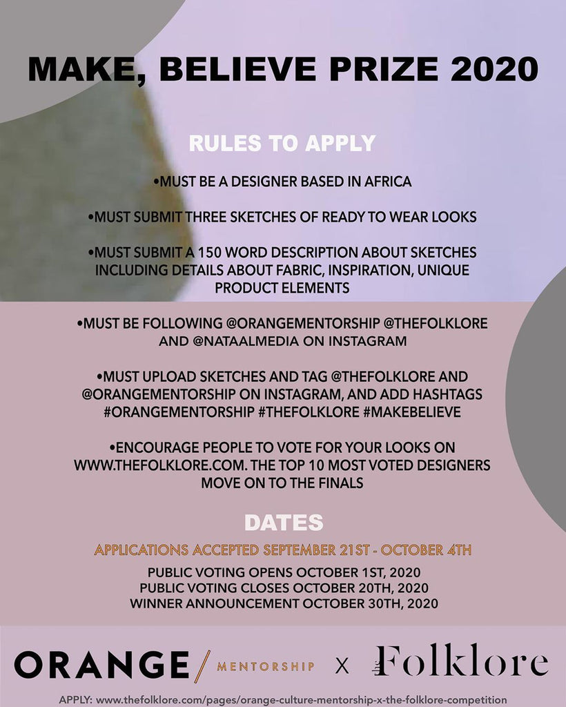 How to Enter The Folklore and Orange Culture Make, Believe Prize 2020