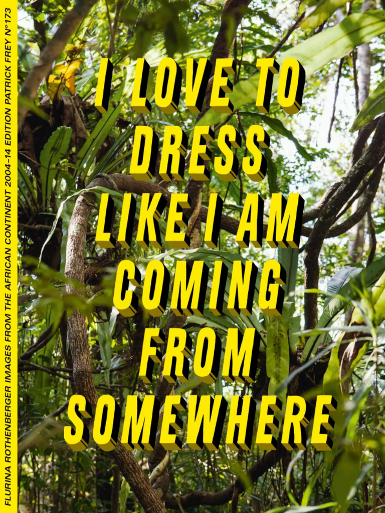 I Love to Dress Like I am Coming from Somewhere and I have a Place to Go by Flurina Rothenberger