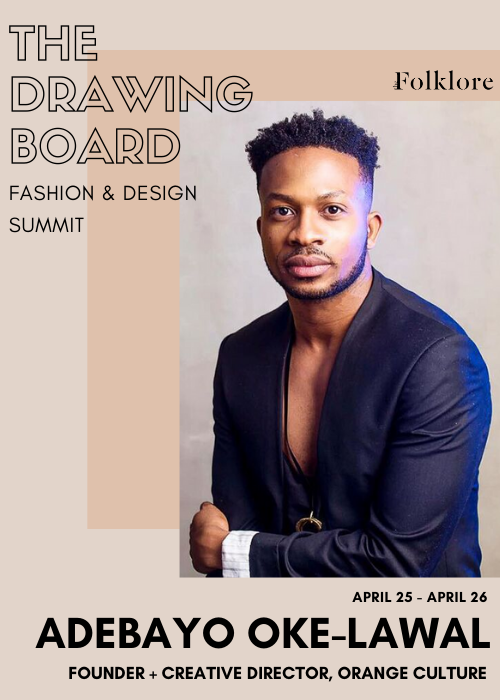 Adebayo Oke-Lawal | Global Branding and Press Strategy | The Drawing Board 2020