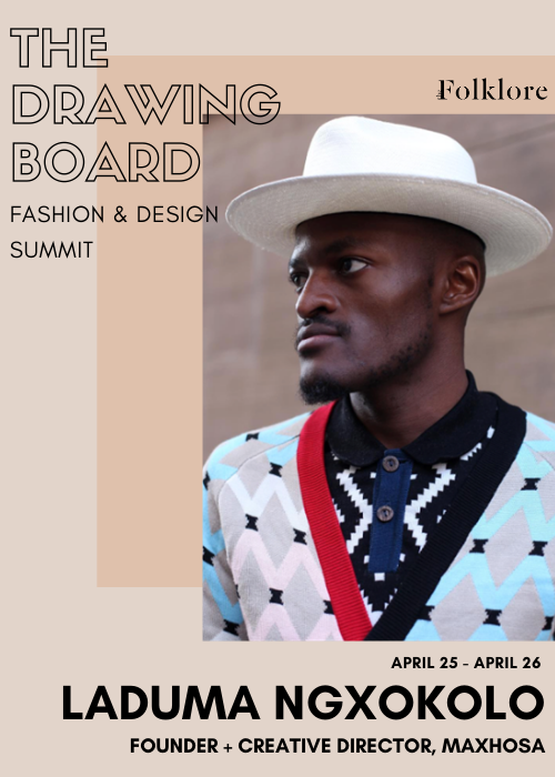 Laduma Ngxokolo | In-House Manufacturing and Textile Design | The Drawing Board 2020
