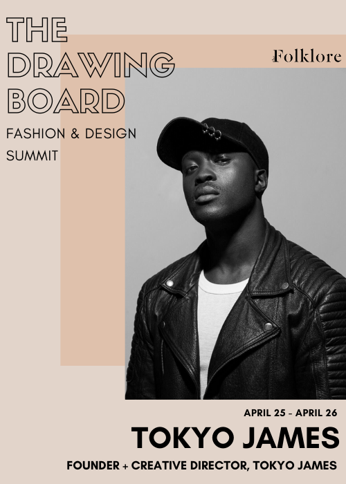 Tokyo James | Making the Career Switch From Stylist to Designer | The Drawing Board 2020