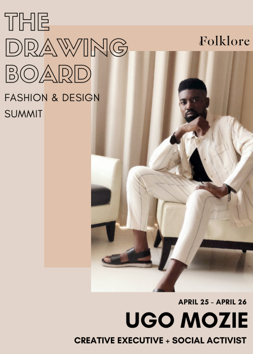 Ugo Mozie | Creative Activism in the Fashion Industry | The Drawing Board 2020