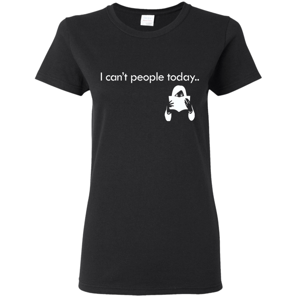 "T-Shirts Black / S ""I Cant People Today"" T-Shirt"