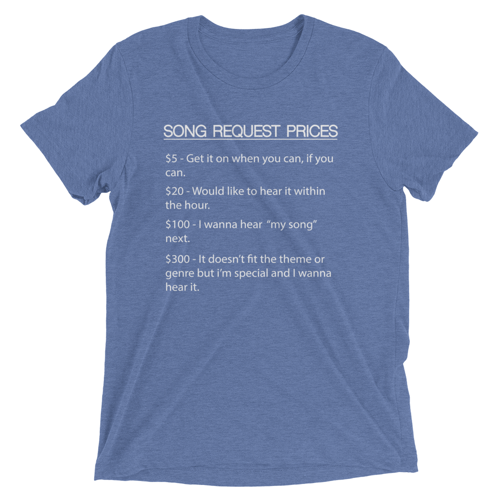 DJ Song List T-shirt Blue Triblend / XS DJ Song Price List - Tri-blend Soft t-shirt
