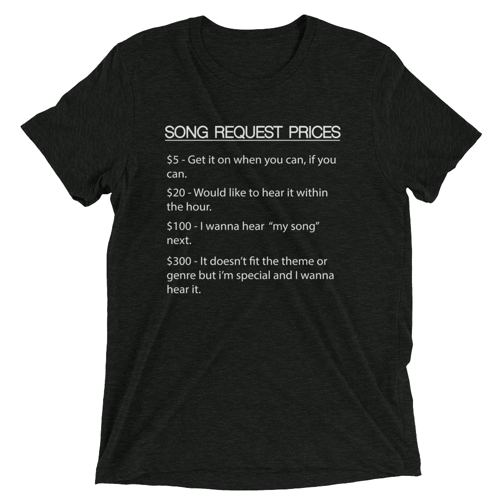 DJ Song List T-shirt Charcoal-Black Triblend / XS DJ Song Price List - Tri-blend Soft t-shirt