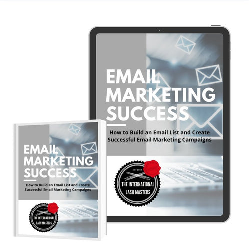 E Book - Email Marketing Success - Lash'd Eyelashes
