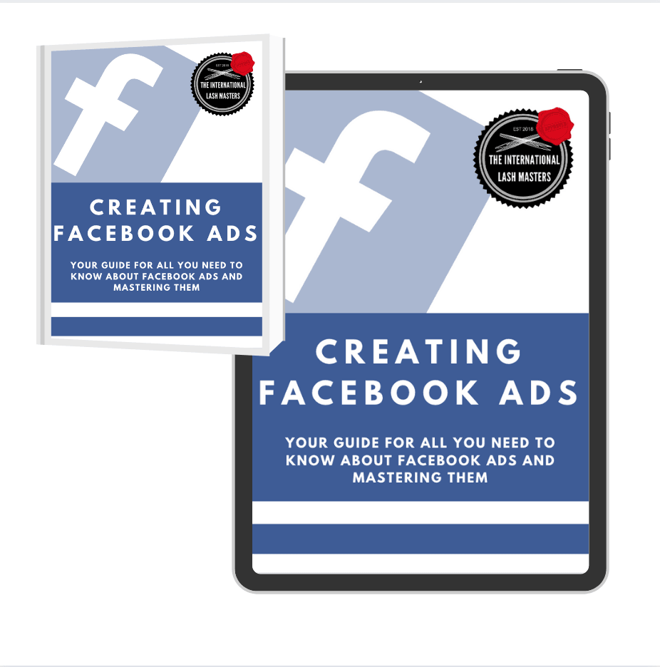Your Guide to Mastering Facebook Ads - Lash'd Eyelashes