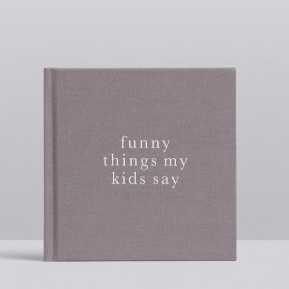 FUNNY THINGS MY KIDS SAY | Journal