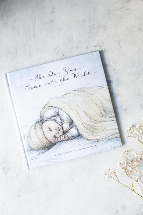 The Day you came into the world -Book-