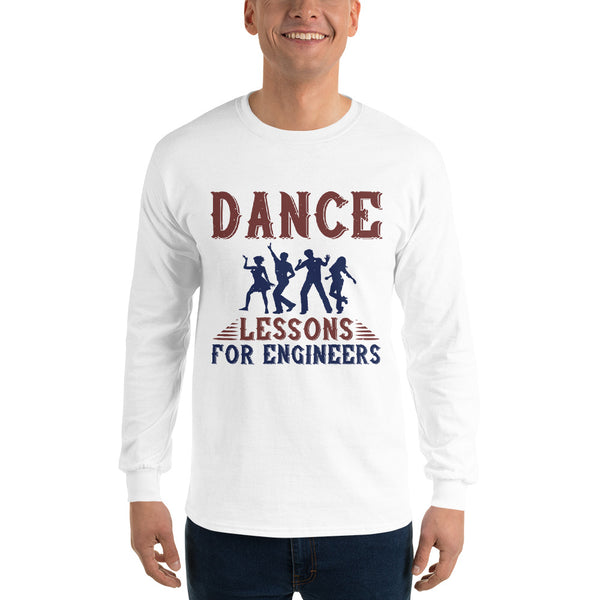 Dance Lessons For Engineers Men's Long Sleeve Shirt
